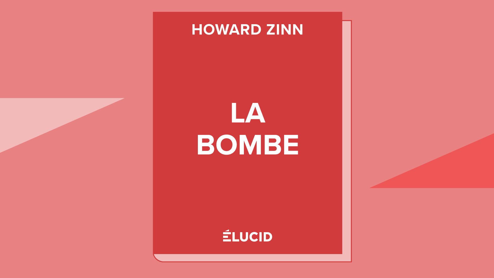 LA BOMBE – Howard Zinn