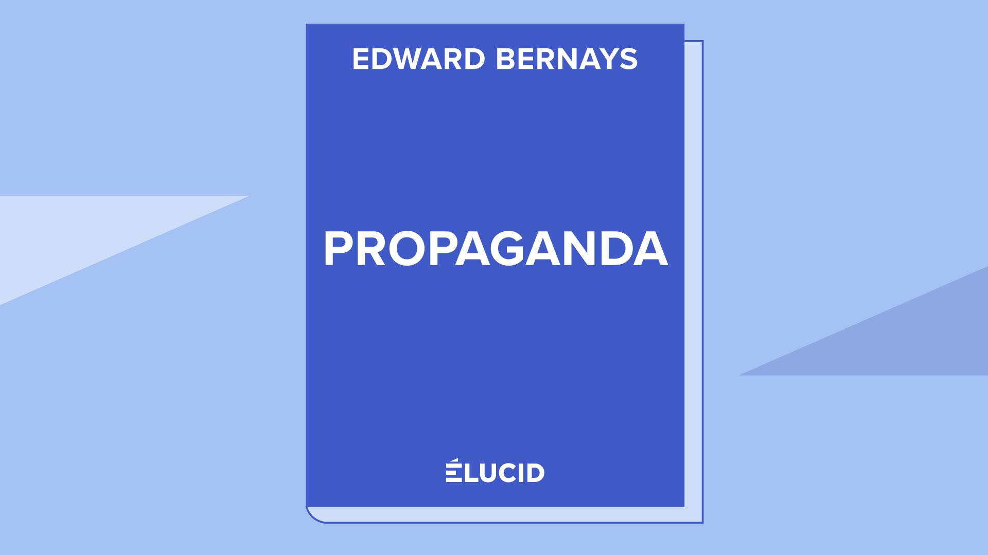 PROPAGANDA – Edward Bernays